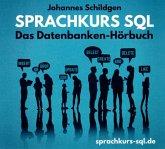 Sprachkurs Sql - Das Datenbanken-Hörbuch