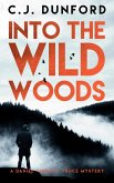 Into the Wild Woods (eBook, ePUB)