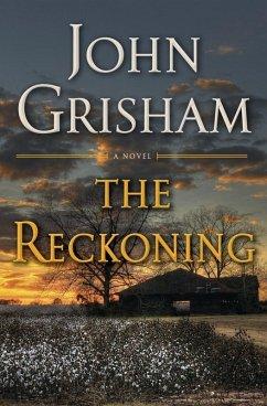 The Reckoning (eBook, ePUB) - Grisham, John