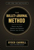 The Bullet Journal Method (eBook, ePUB)