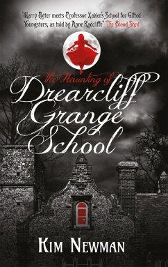 The Haunting of Drearcliff Grange School (eBook, ePUB) - Newman, Kim