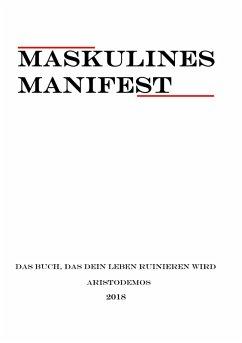 Maskulines Manifest (eBook, ePUB)