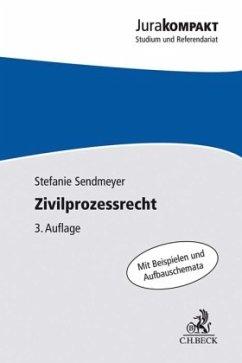 Zivilprozessrecht - Sendmeyer, Stefanie