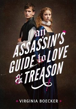 An Assassins Guide to Love and Treason