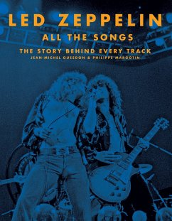 Led Zeppelin All the Songs (eBook, ePUB) - Guesdon, Jean-Michel; Margotin, Philippe