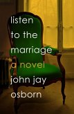Listen to the Marriage (eBook, ePUB)