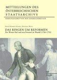 Das Ringen um Reformen / Mitteilungen des Österreichischen Staatsarchivs .60