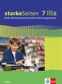 starkeSeiten BwR - Betriebswirtschaftslehre/ Rechnungswesen 7 IIIa. Schülerbuch Klasse 7. Ausgabe Bayern Realschule