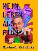 Mein Leben als Film (eBook, ePUB)