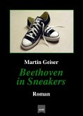 Beethoven in Sneakers (eBook, ePUB)