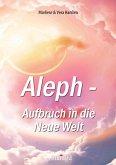 Aleph - Aufbruch in die Neue Welt (eBook, ePUB)