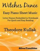 Witches Dance Opus 4 Number 2 Easy Piano Sheet Music (fixed-layout eBook, ePUB)