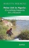 Meine Zeit in Nigeria: »Everything happens for a Reason« (eBook, ePUB)