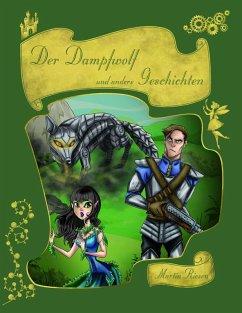 Der Dampfwolf und andere Geschichten (eBook, ePUB)