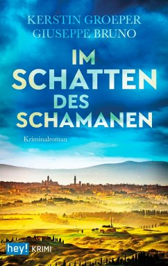 Im Schatten des Schamanen (eBook, ePUB) - Groeper, Kerstin; Bruno, Guiseppe