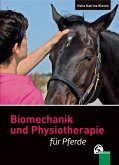 Biomechanik und Physiotherapie für Pferde (eBook, ePUB)