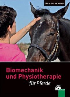Biomechanik und Physiotherapie für Pferde (eBook, ePUB) - Kleven, Helle Katrine