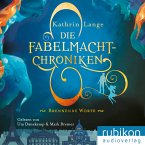Brennende Worte / Die Fabelmacht-Chroniken Bd.2 (MP3-Download)