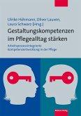 Gestaltungskompetenzen im Pflegealltag stärken (eBook, PDF)