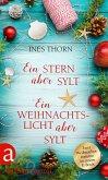 Ein Stern über Sylt & Ein Weihnachtslicht über Sylt (eBook, ePUB)