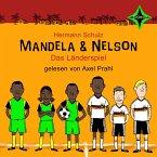 Mandela & Nelson - Das Länderspiel (MP3-Download)