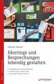 Meetings und Besprechungen lebendig gestalten (eBook, ePUB)