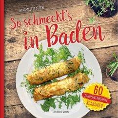So schmeckt's in Baden (Mängelexemplar) - Stechl, Hans-Albert