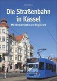 Die Straßenbahn in Kassel (Mängelexemplar)