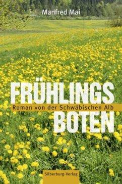 Frühlingsboten (Mängelexemplar) - Mai, Manfred