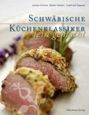 Schwäbische Küchenklassiker - fein gemacht (Mängelexemplar)