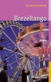 Brezeltango / Pipeline Praetorius Bd.2 (Mängelexemplar)