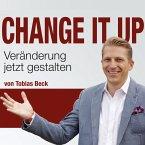 Change It Up - Veränderungen jetzt gestalten (MP3-Download)