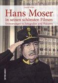 Hans Moser in seinen schönsten Filmen (Mängelexemplar)