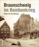 Braunschweig im Bombenkrieg (Mängelexemplar)