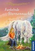 Funkelnde Sternennacht / Sternenschweif Bd.61 (eBook, ePUB)