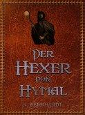 Der Hexer von Hymal (eBook, ePUB)