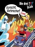 Vorsicht, Verbrecher! / Die drei Fragezeichen-Kids Comic Bd.2 (eBook, PDF)