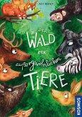 Der Wald der außergewöhnlichen Tiere (eBook, ePUB)