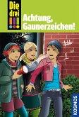 Die drei !!! Achtung, Gaunerzeichen! / Die drei Ausrufezeichen Bd.77 (eBook, ePUB)