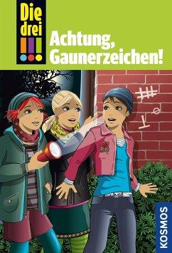 Die drei !!! Achtung, Gaunerzeichen! / Die drei Ausrufezeichen Bd.77 (eBook, ePUB) - von Vogel, Maja
