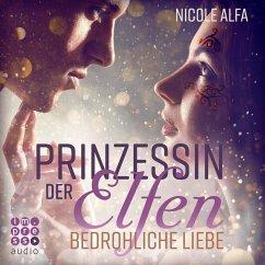 Bedrohliche Liebe / Prinzessin der Elfen Bd.1 (MP3-Download) - Alfa, Nicole