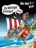Die Wikinger kommen! / Die drei Fragezeichen-Kids Comic Bd.3 (eBook, PDF)