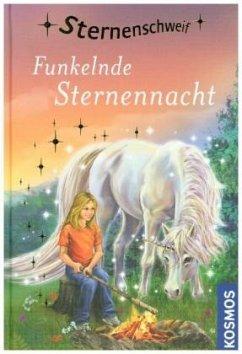 Funkelnde Sternennacht / Sternenschweif Bd.61 - Chapman, Linda