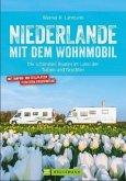 Niederlande / mit dem Wohnmobil Bd.9