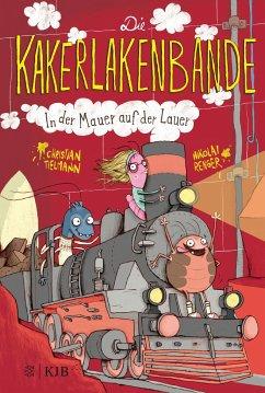 In der Mauer auf der Lauer / Die Kakerlakenbande Bd.2 - Tielmann, Christian