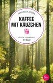 Kaffee mit Käuzchen / Sehnsuchtsorte Bd.6