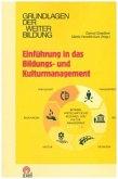 Einführung in das Bildungs- und Kulturmanagement