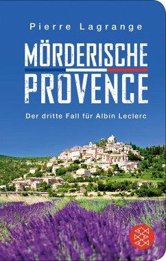 Mörderische Provence / Commissaire Leclerc Bd.3 - Lagrange, Pierre
