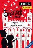 Duden Leseprofi - Sherlock Junior und die Raben vom Tower of London