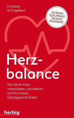 Herzbalance - Engelbert, Christian W.